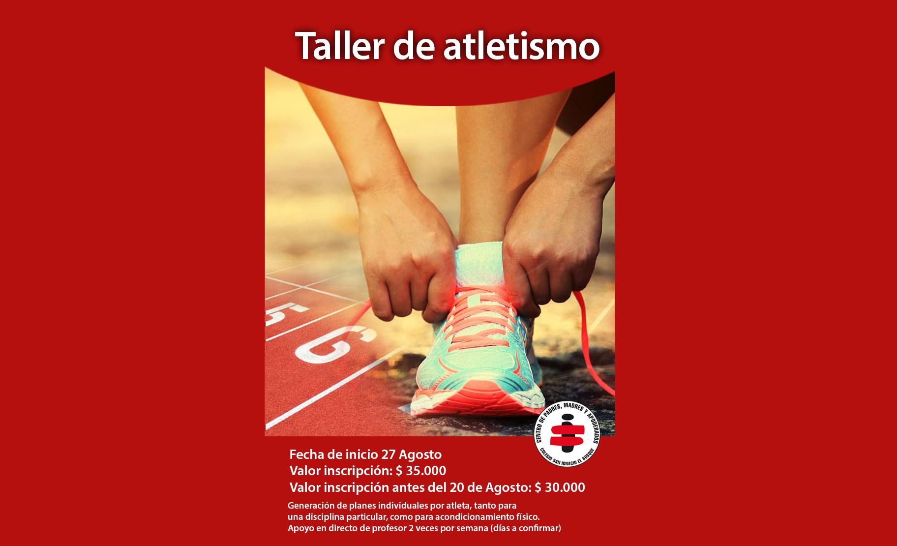 Taller de Atletismo y acondicionamiento físico